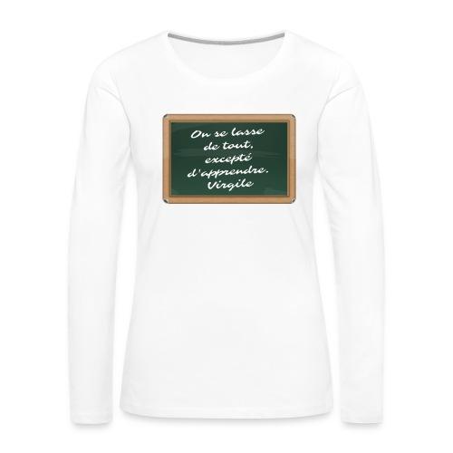 Apprendre - T-shirt manches longues Premium Femme