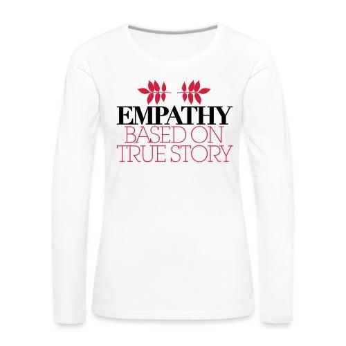 empathy story - Koszulka damska Premium z długim rękawem