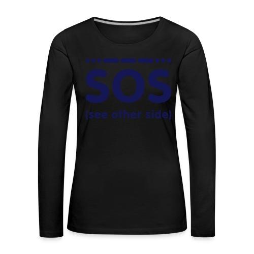 SOS - Vrouwen Premium shirt met lange mouwen