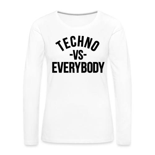 Techno vs everybody - Women's Premium Longsleeve Shirt