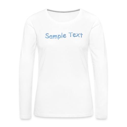 SAMPLE TEXT CAP - Women's Premium Longsleeve Shirt