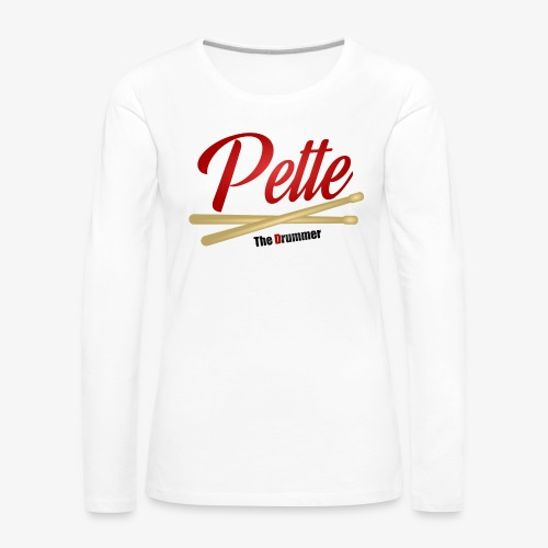Pette the Drummer - Women's Premium Longsleeve Shirt