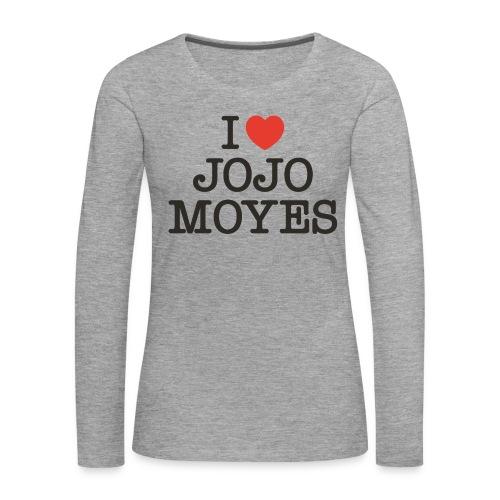 I LOVE JOJO MOYES - Dame premium T-shirt med lange ærmer