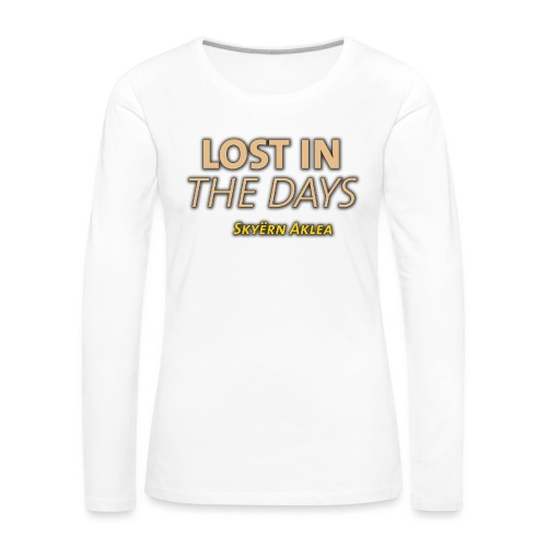 SKYERN AKLEA LOST IN THE DAYS - T-shirt manches longues Premium Femme
