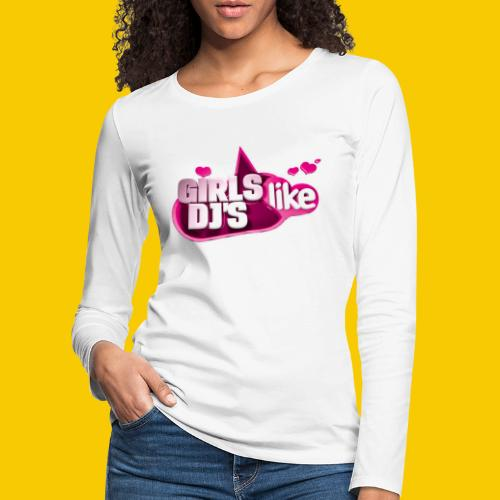 GIRL LIKE - T-shirt manches longues Premium Femme