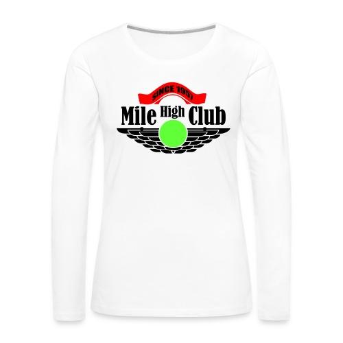 mile high club - Vrouwen Premium shirt met lange mouwen