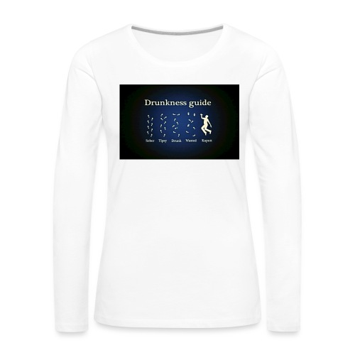 DRUNK - Vrouwen Premium shirt met lange mouwen