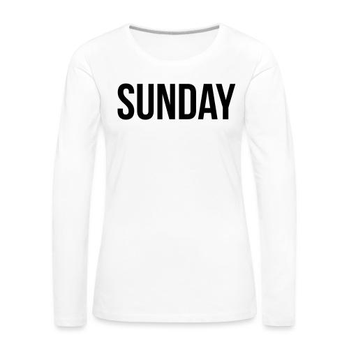 Sunday - Women's Premium Longsleeve Shirt