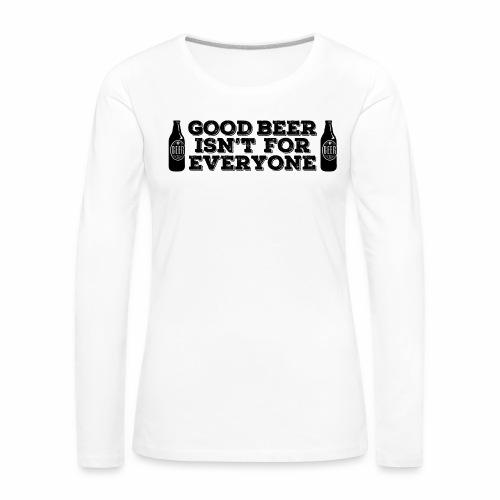 Good Beer - Women's Premium Longsleeve Shirt