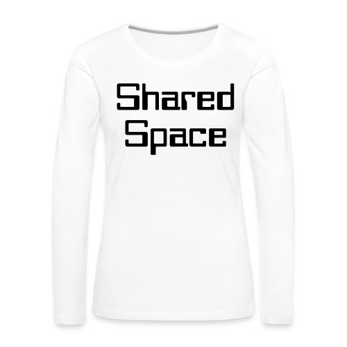 Shared Space - Frauen Premium Langarmshirt