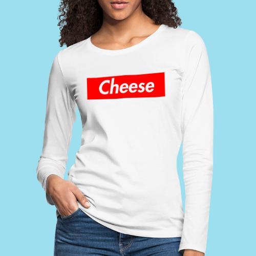 CHEESE Supmeme - Frauen Premium Langarmshirt