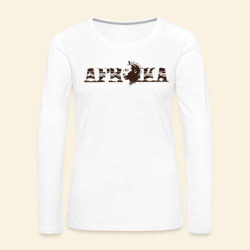 afrika - T-shirt manches longues Premium Femme