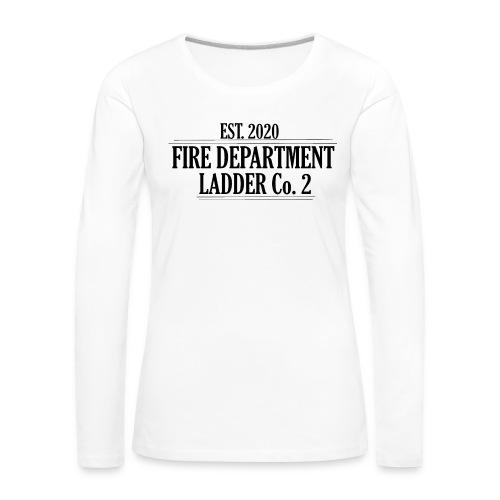 Fire Department - Ladder Co.2 - Dame premium T-shirt med lange ærmer