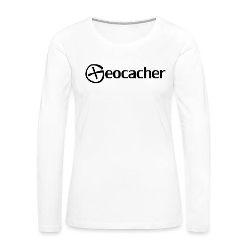 Geocacher - Naisten premium pitkähihainen t-paita