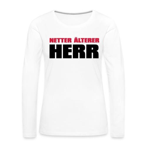 Netter älterter Herr - Frauen Premium Langarmshirt