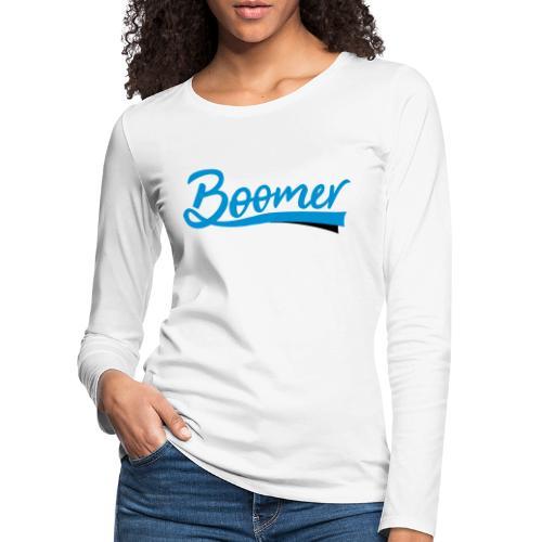 Boomer - 2 color text - diy - Naisten premium pitkähihainen t-paita
