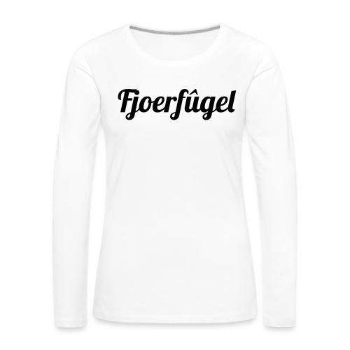 fjoerfugel - Vrouwen Premium shirt met lange mouwen