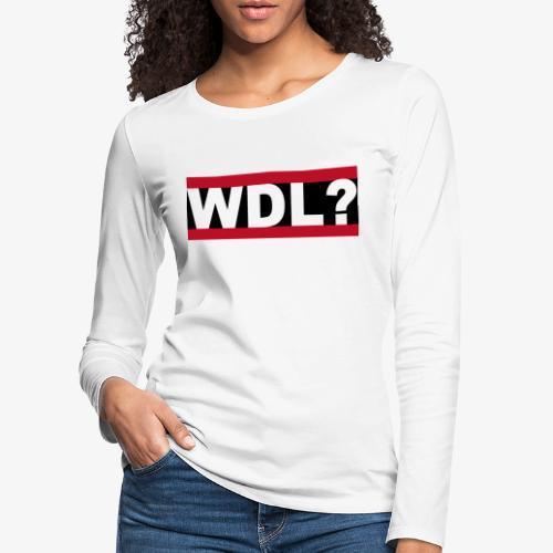WDL-3 - Frauen Premium Langarmshirt