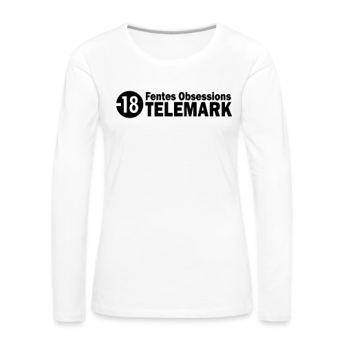 telemark fentes obsessions18 - T-shirt manches longues Premium Femme