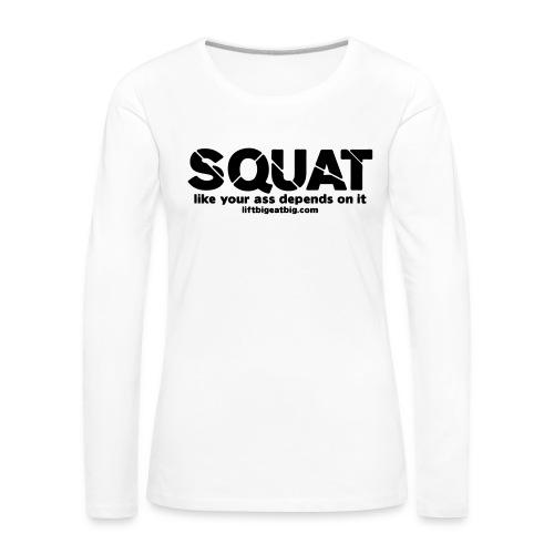 squat - Women's Premium Longsleeve Shirt