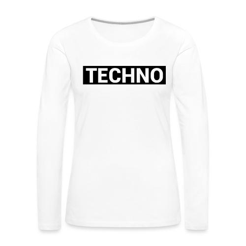 TECHNO - Frauen Premium Langarmshirt