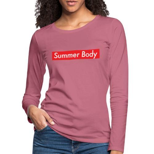 Summer Body - T-shirt manches longues Premium Femme