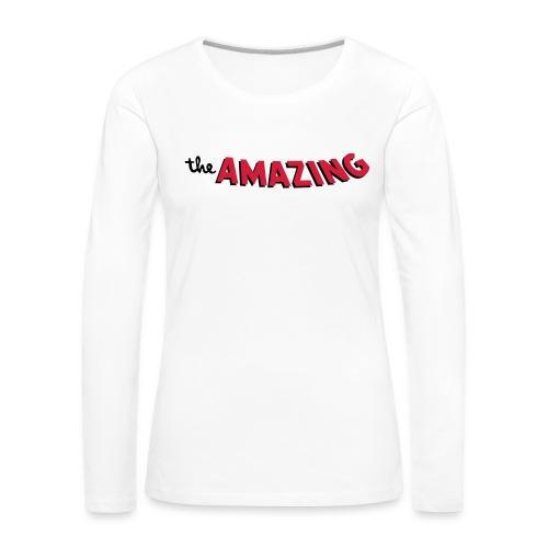 Amazing - Vrouwen Premium shirt met lange mouwen
