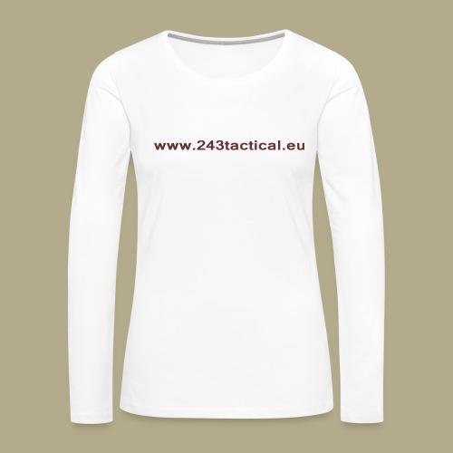.243 Tactical Website - Vrouwen Premium shirt met lange mouwen