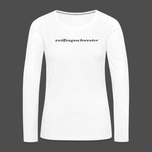 bliźniaczka - Koszulka damska Premium z długim rękawem