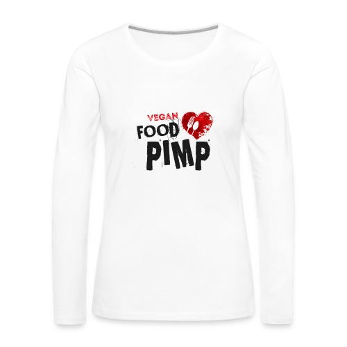Vegan Food Pimp stacked l - Women's Premium Longsleeve Shirt