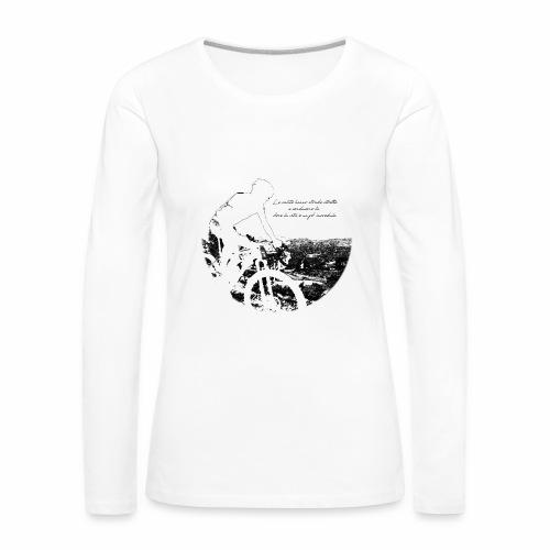 La vita incredula - Maglietta Premium a manica lunga da donna