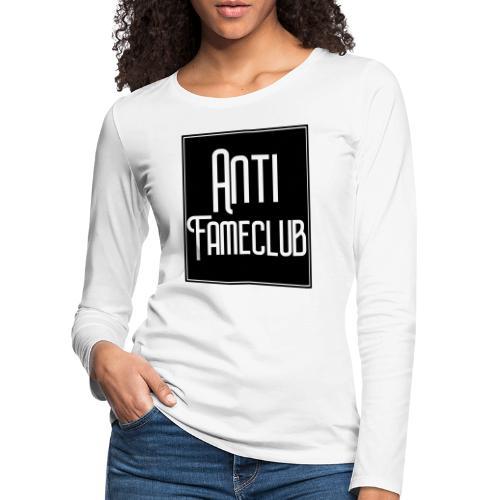 Anti FameClub - Frauen Premium Langarmshirt