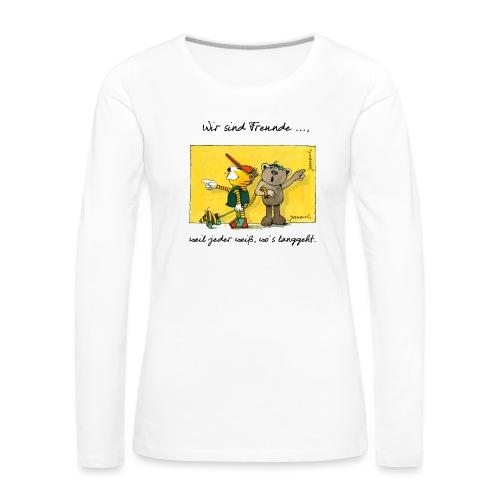 Janoschs 'Wir sind Freunde, weil jeder weiß ...' - Frauen Premium Langarmshirt