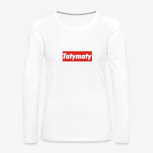 TatyMaty Clothing - Women's Premium Longsleeve Shirt