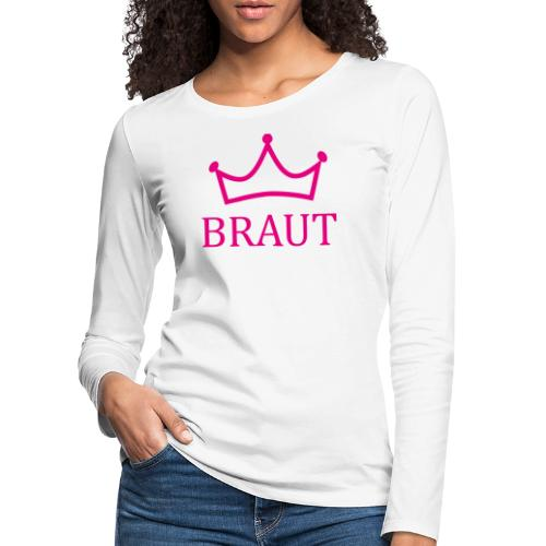 Braut Krone pink Junggesellinnenabschied - Frauen Premium Langarmshirt