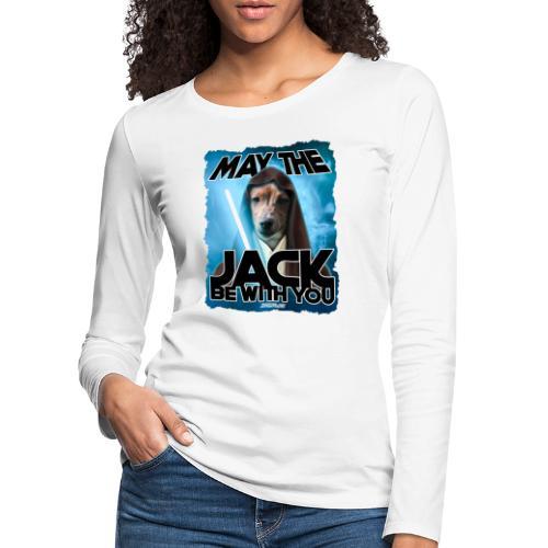 May the Jack be with you - Vrouwen Premium shirt met lange mouwen