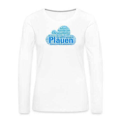 Plauen Stadtteile - Frauen Premium Langarmshirt