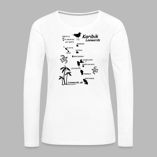 Karibik Leewards Segeln Leward Islands - Frauen Premium Langarmshirt