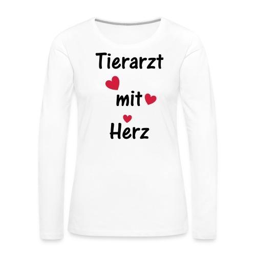 Tierarzt mit Herz - Frauen Premium Langarmshirt