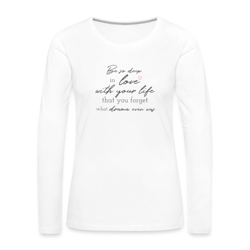 Love life grey - Frauen Premium Langarmshirt