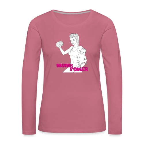 MUMS POWER - Camiseta de manga larga premium mujer