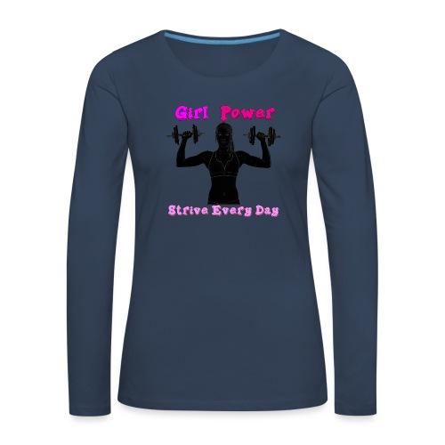 GIRL POWER strive every day - Camiseta de manga larga premium mujer