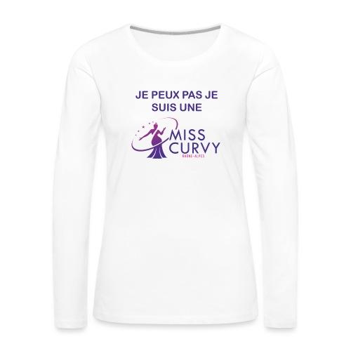 MISS CURVY Je peux pas - T-shirt manches longues Premium Femme