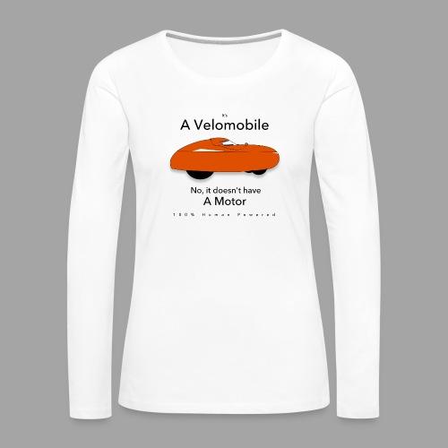 it s a velomobile black text - Naisten premium pitkähihainen t-paita