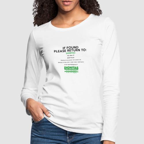 Dignitas - If found please return joke design - Women's Premium Longsleeve Shirt