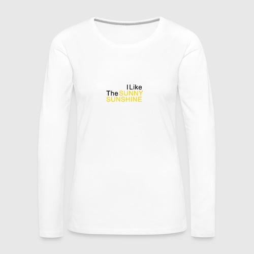Sunny Sunshine... - Vrouwen Premium shirt met lange mouwen