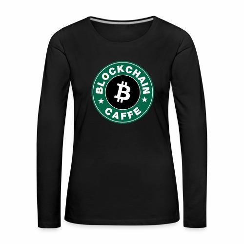 BlockChain Caffè Logo - Maglietta Premium a manica lunga da donna