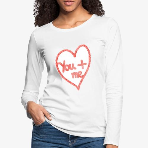 You and me - T-shirt manches longues Premium Femme
