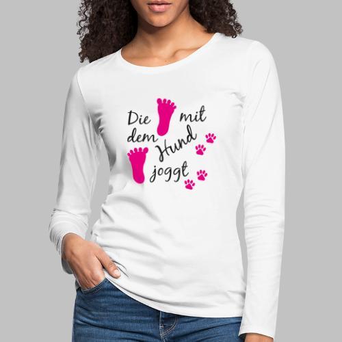 Die mit dem Hund joggt - Pink Edition - Frauen Premium Langarmshirt
