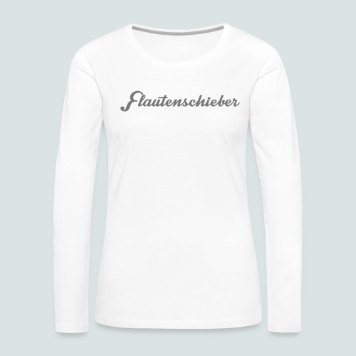 Flautenschieber_01_Intriq - Frauen Premium Langarmshirt